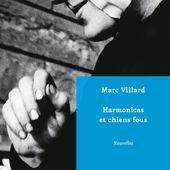 Harmonicas et chiens fous - Le blog de Yv