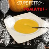 Soupe potiron, tomates.. - My Homemade Cook