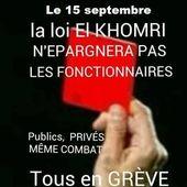LA LOI TRAVAIL n'épargnera pas les FONCTIONNAIRES : public, privé même combat le 15 septembre 2016 ! - Ça n'empêche pas Nicolas