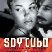 SOY CUBA : un magnifique film sur la révolution cubaine [en streaming jusqu'au 25/09/2016] - Ça n'empêche pas Nicolas