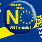 Tous à Paris samedi 4 mars 2017 CONTRE l'Union Européenne
