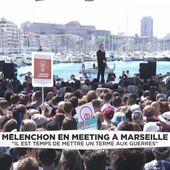 Énorme rassemblement populaire à Marseille : Jean-Luc MÉLENCHON se présente comme candidat de la PAIX