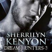Tome 3 Dream Hunters : Le traqueur de rêves - Ebook Passion