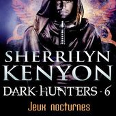 Tome 6 : Jeux nocturne - Ebook Passion