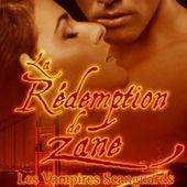 Tome 5 Vampires Scanguards : La rédemption de Zane - Ebook Passion