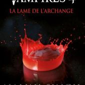 Tome 4 Chasseuse de Vampires : La Lame de l'Archange - Ebook Passion