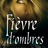 Tome 5 Chroniques de MacKayla Lane : Fièvre d'Ombres - Ebook Passion