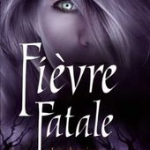 Tome 4 Chroniques de MacKayla Lane : Fièvre Fatale - Ebook Passion