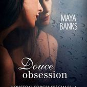 Tome 4 Houston Forces Spéciales : Douce Obsession - Ebook Passion