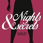Tome 3 Nights & Secrets : Ashley - Ebook Passion