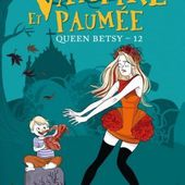 Tome 12 Queen Betsy : Vampire et Paumée - Ebook Passion