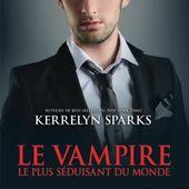 Tome 11 Histoires de vampire : Le Vampire le Plus Séduisant au Monde - Ebook Passion