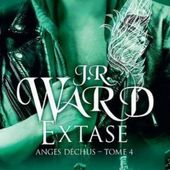 Tome 4 Anges déchus : Extase - Ebook Passion