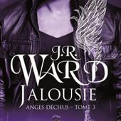 Tome 3 Anges déchus : Jalousie - Ebook Passion