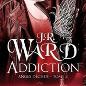 Tome 2 Anges Déchus : Addiction - Ebook Passion