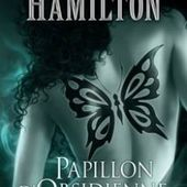 Tome 9 Anita Blake : Papillon d'obscidienne - Ebook Passion