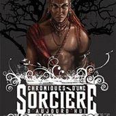 Tome 3 Chroniques d'une sorcière d'aujourd'hui : Kembele - Ebook Passion