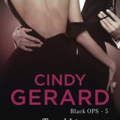 Tome 5 Black OPS : Troublée - Ebook Passion
