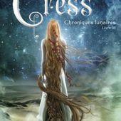 Tome 3 Chroniques lunaires : Cress - Ebook Passion