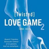 Tome 2 Love game : Twisted - Ebook Passion
