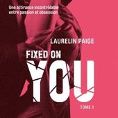 Tome 1 Fixed : Fixed on you - Ebook Passion
