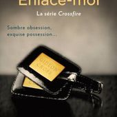 Tome 3 Crossfire : Enlace-moi - Ebook Passion