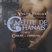 Tome 4 La meute de Chanais : Ciaran - Ebook Passion