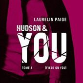 Tome 4 Fixed : Hudson on you - Ebook Passion