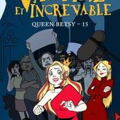Tome 15 Queen Betsy : Vampire et increvable - Ebook Passion