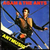 Adam &amp&#x3B; the Ants - 'Antmusic' b/w Fall-in - 1980 - l'oreille cassée