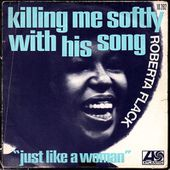 Roberta Flack - killing me softly with his song - 1973 - l'oreille cassée