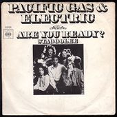 Pacific Gas &amp&#x3B; Electric - Are you ready? b/w Staggolee - 1970 - l'oreille cassée