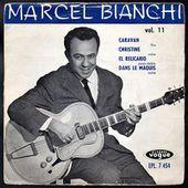 Marcel Bianchi et ses guitares - Vol 11 - l'oreille cassée