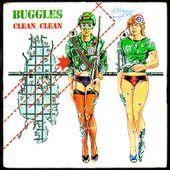 Buggles - Clean, clean / Technopop - 1980 - l'oreille cassée
