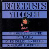Talila - Berceuses Yiddisch - 1981 - l'oreille cassée