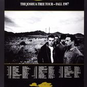U2 The Joshua Tree Tour Final 1987 - U2 BLOG