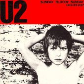 U2 -Sunday Bloody Sunday - U2 BLOG