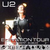 U2 -Elevation Tour -Sportpaleis-Belgique 06/08/2001 - U2 BLOG