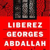 Année 2017 : unir nos forces et multiplier les actions pour la libération de Georges Abdallah. - coco Magnanville
