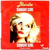 Blondie - Sunday girl (Version Française) - 1978 - tournedix-le-gaulois