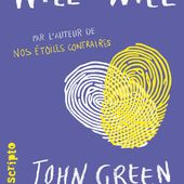 Chronique Livresque : Will &amp&#x3B; Will - John Green / David Levithan ❤