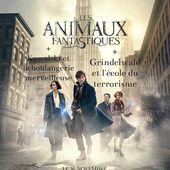 Les animaux fantastiques (la surprise de l'année) - L'antre du Corbeau Moqueur
