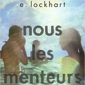 Nous les menteurs de E. Lockhart - Carnet de bord littéraire