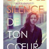 Dans le silence de ton coeur de Alice Ranucci - Carnet de bord littéraire