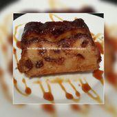 Pudding facile aux raisins secs et au caramel au companion, thermomix ou sans robot - Les recettes de sandrine au companion ou pas