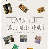 COMMENT FIXER SA CHAISE-HAMAC ? - HAMAC stories