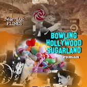"BOWLING HOLLYWOOD SUGARLAND- 2e époque : "" FITZ BOWLING'S HOLLYWOOD "" - PHILIGHT BLUE EDITIONS"