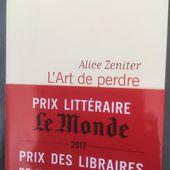 L'art de perdre de Alice Zeniter ( Flammarion)