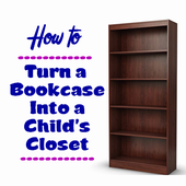 How to Turn a Bookcase Into a Child's Closet