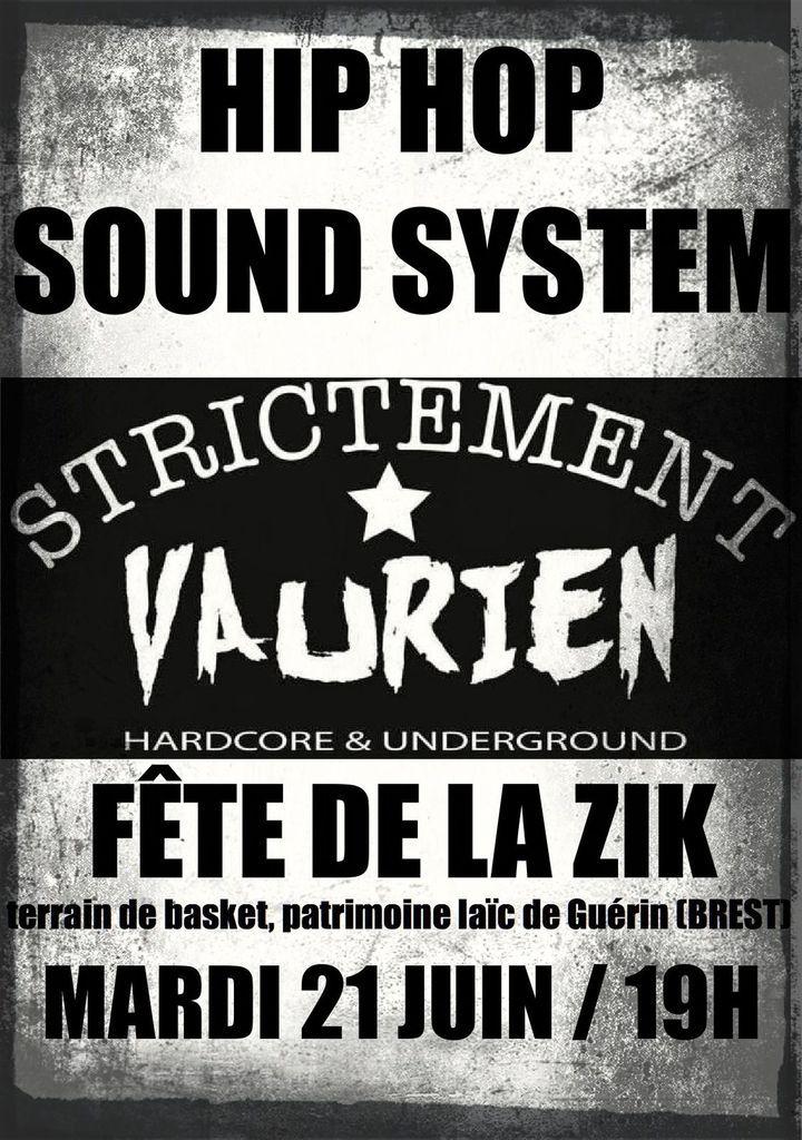 HIP HOP SOUND SYSTEM STRICTEMENT VAURIEN